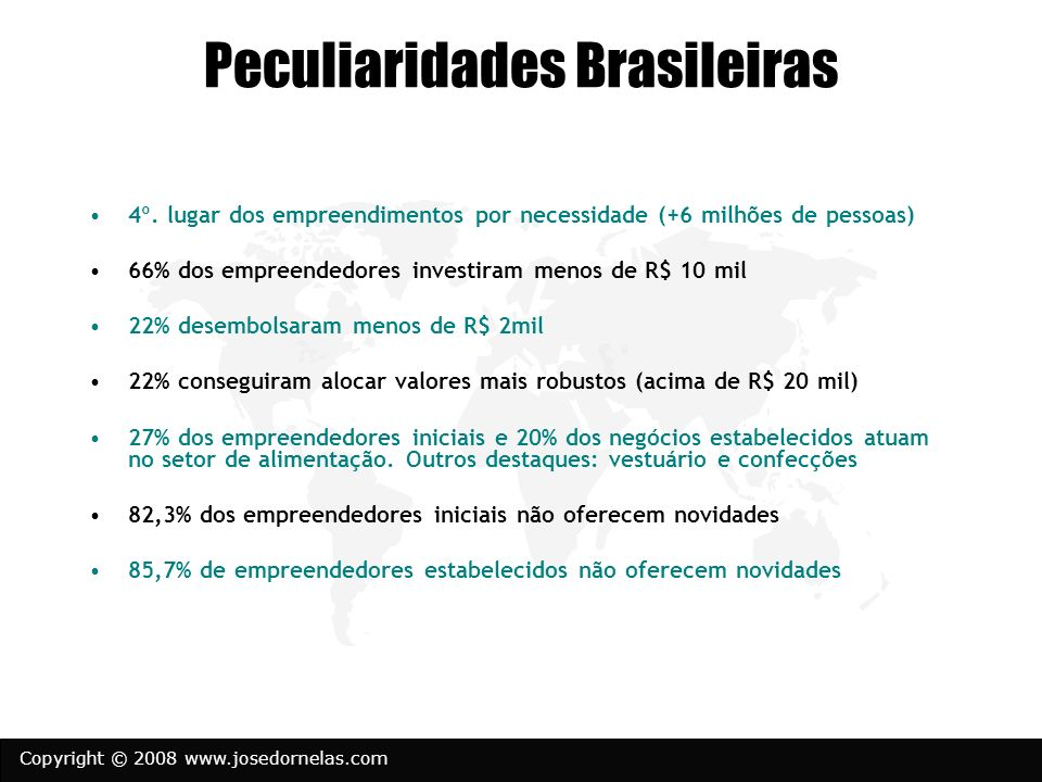 Copyright © 2008 www.josedornelas.com Doing Business in Brazil (World Bank, 2008)