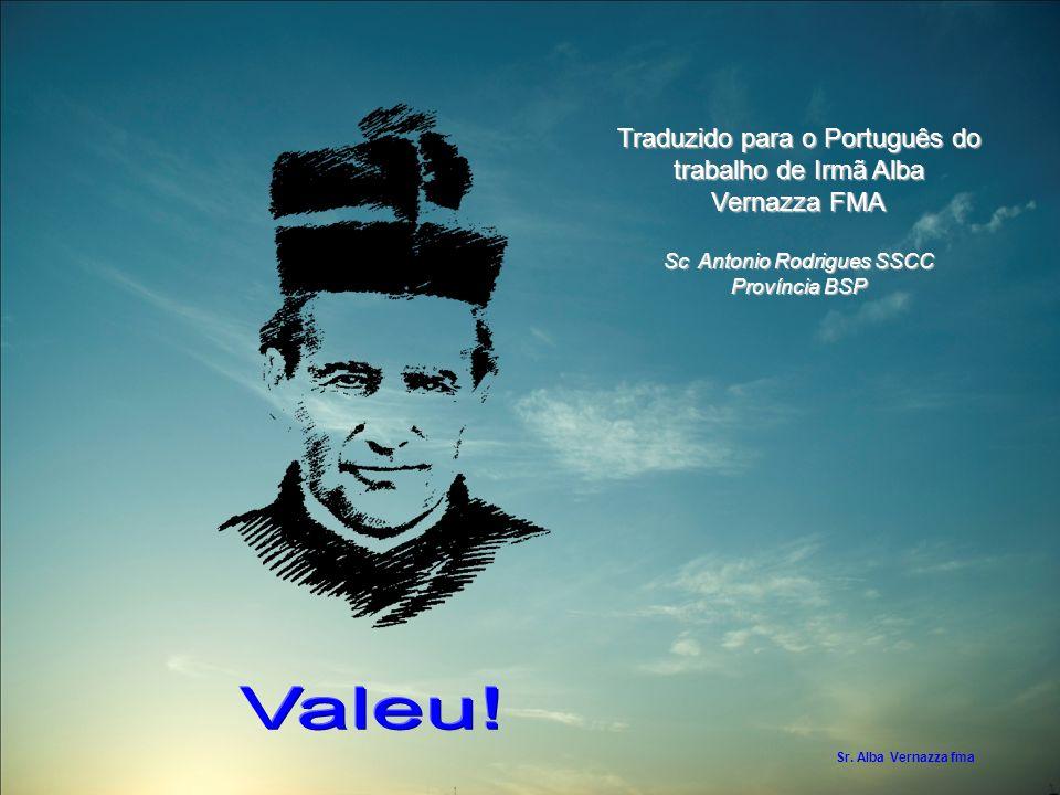 Sr. Alba Vernazza fma Traduzido para o Português do trabalho de Irmã Alba Vernazza FMA Sc Antonio Rodrigues SSCC Província BSP