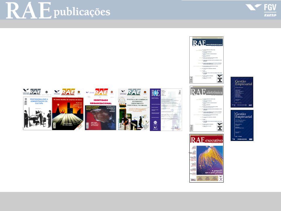 RAE-publicações Missão Fomentar e disseminar o conhecimento em administração de empresas