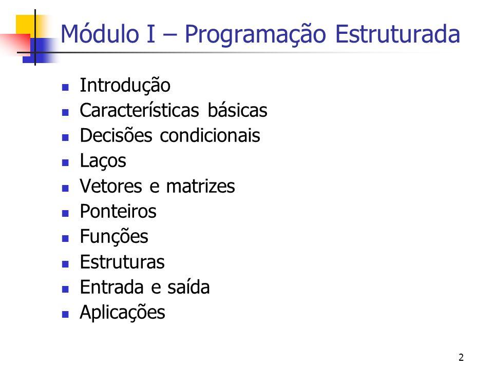 Curso de Programação em C++ Universidade Federal do Ceará Departamento de Engenharia Estrutural e Construção Civil Prof: Evandro Parente Junior Monito