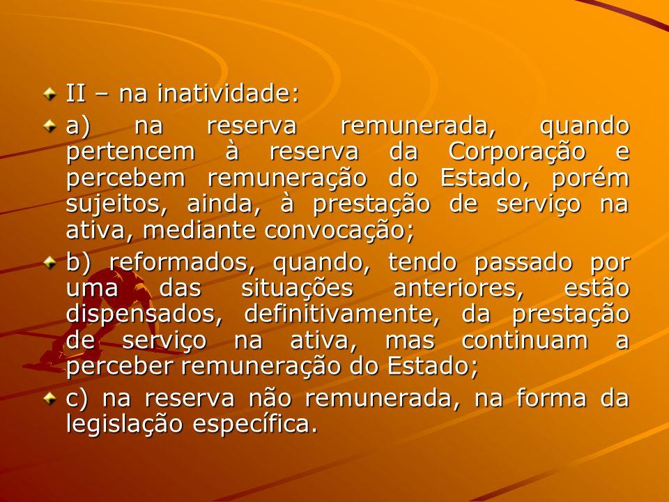 DA TRANSFERÊNCIA PARA A RESERVA REMUNERADA Art.