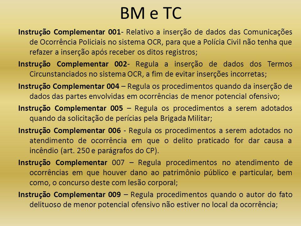 BM e TC Instrução Complementar 001- Relativo a inserção de dados das Comunicações de Ocorrência Policiais no sistema OCR, para que a Polícia Civil não