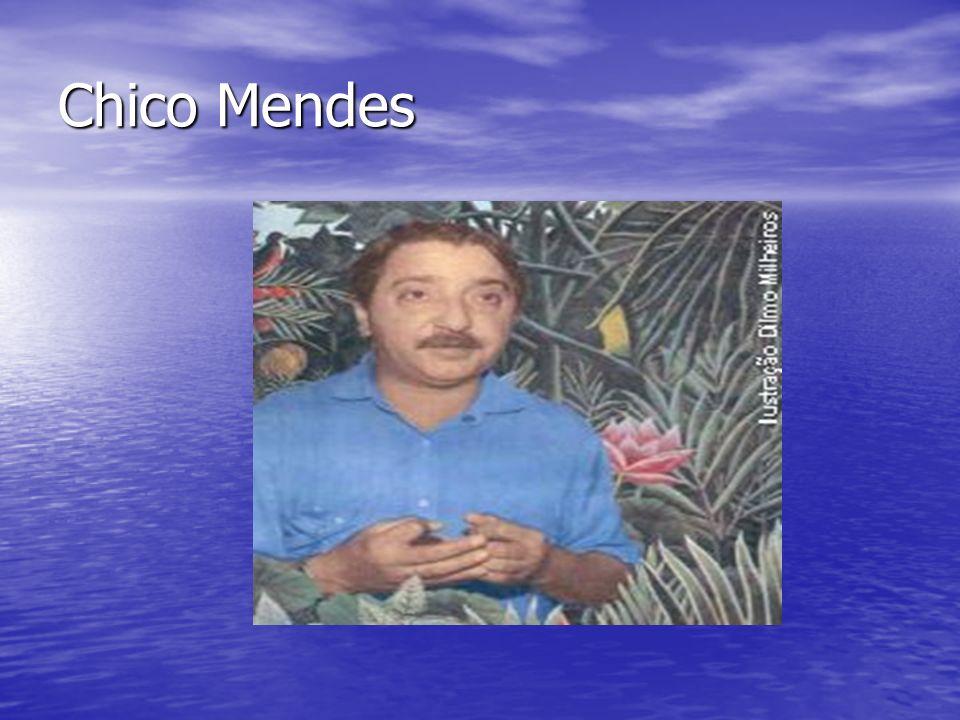 Chico Mendes