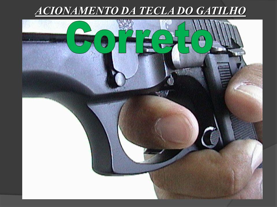 5º FUNDAMENTO ACIONAMENTO DA TECLA DO GATILHO A gatilhada conduz proporcionalmente o tiro, normalmente ocorre pela desconcentração da visada (direta o