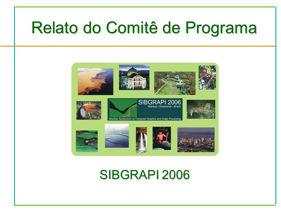 Relato do Comitê de Programa SIBGRAPI 2006