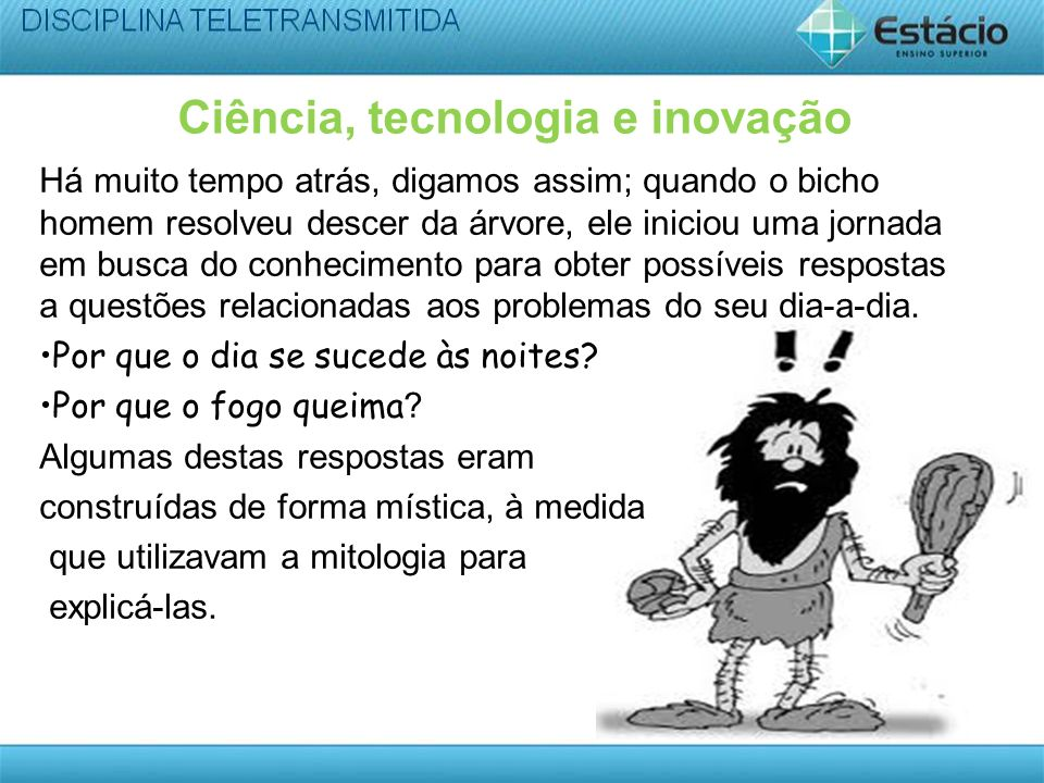 TECNOLOGIA A tecnologia, enquanto domínio de uma técnica e o meio para um determinado fim ou uso, é o resultado de uma atividade essencialmente humana.