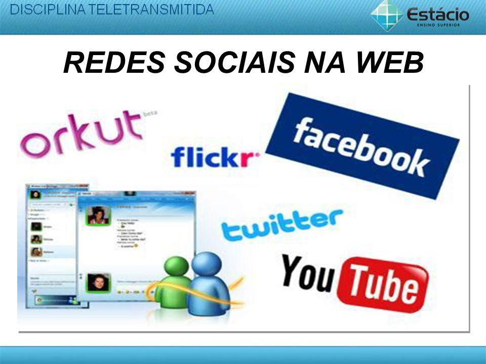 REDES SOCIAIS NA WEB
