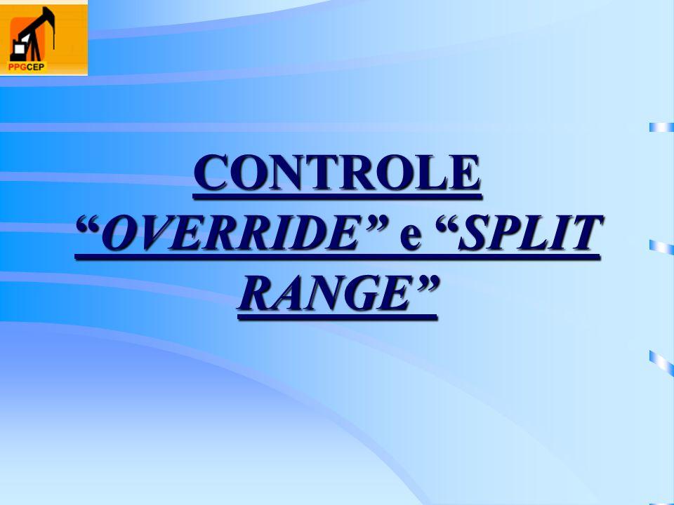 CONTROLEOVERRIDE e SPLIT RANGE