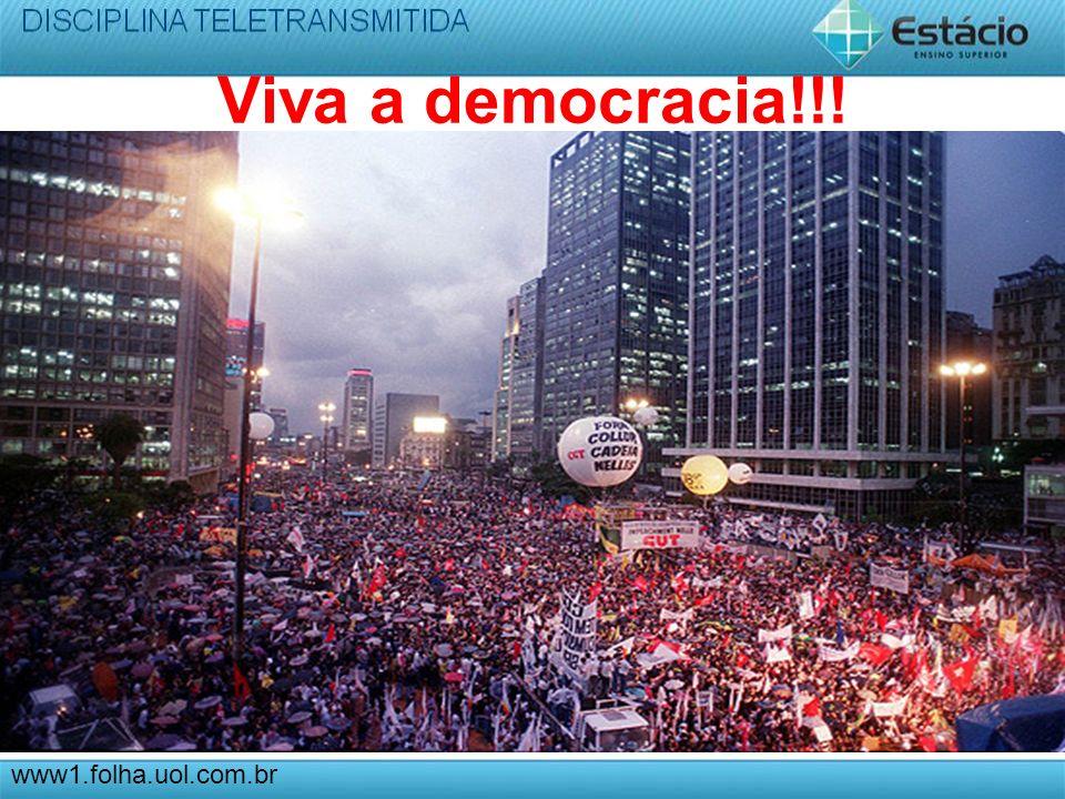 Viva a democracia!!! www1.folha.uol.com.br
