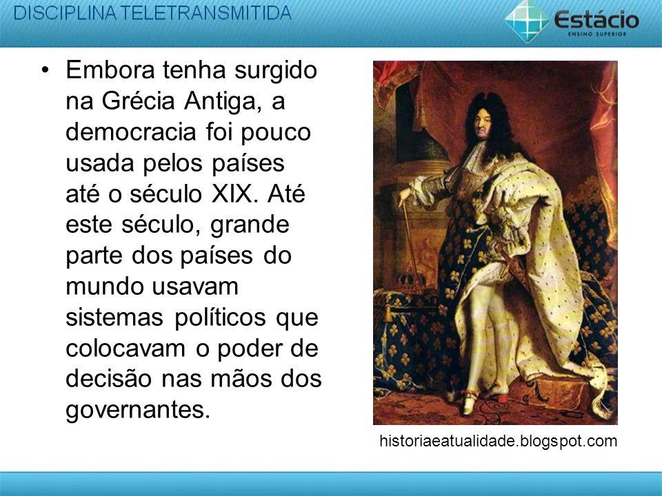 Embora tenha surgido na Grécia Antiga, a democracia foi pouco usada pelos países até o século XIX.