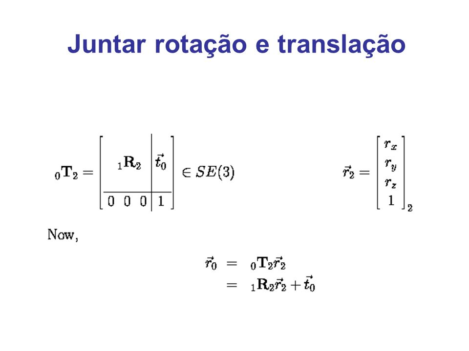 Juntar rotação e translação