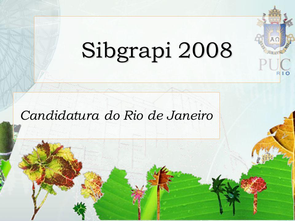 Sibgrapi 2008 Candidatura do Rio de Janeiro
