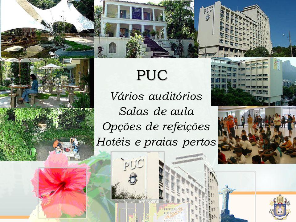 6 /10 PUC Vários auditórios Salas de aula Opções de refeições Hotéis e praias pertos