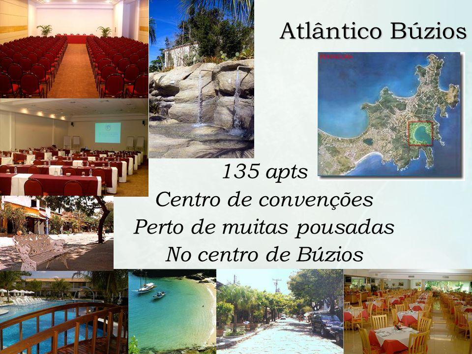 7 /10 Atlântico Búzios 135 apts Centro de convenções Perto de muitas pousadas No centro de Búzios