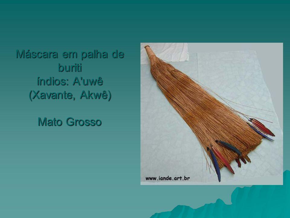 Máscara em palha de buriti índios: A'uwê (Xavante, Akwê) Mato Grosso