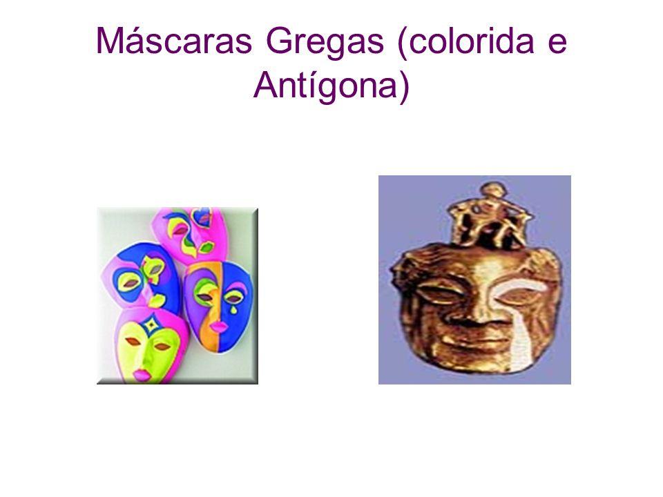 Máscaras Gregas (colorida e Antígona)