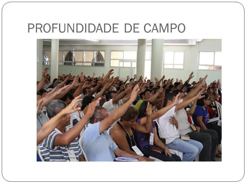 PROFUNDIDADE DE CAMPO