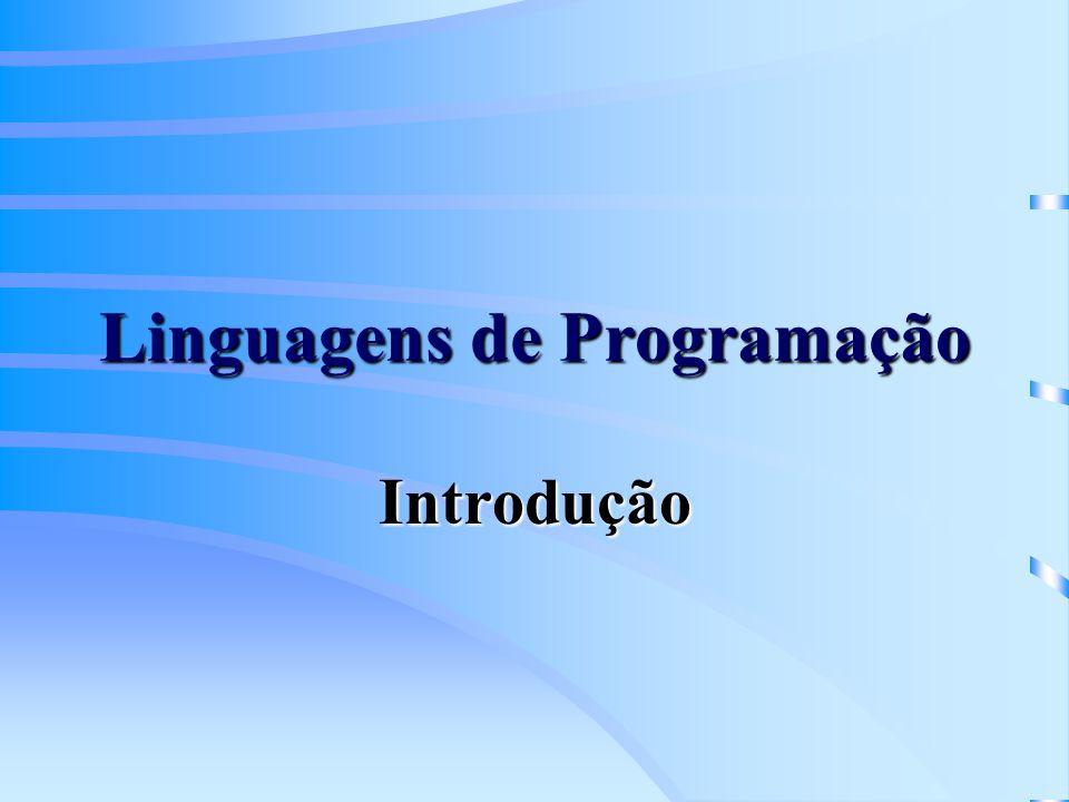 Linguagens de Programação Introdução