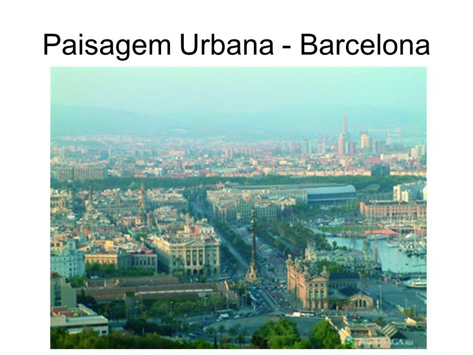 Paisagem Urbana - Barcelona