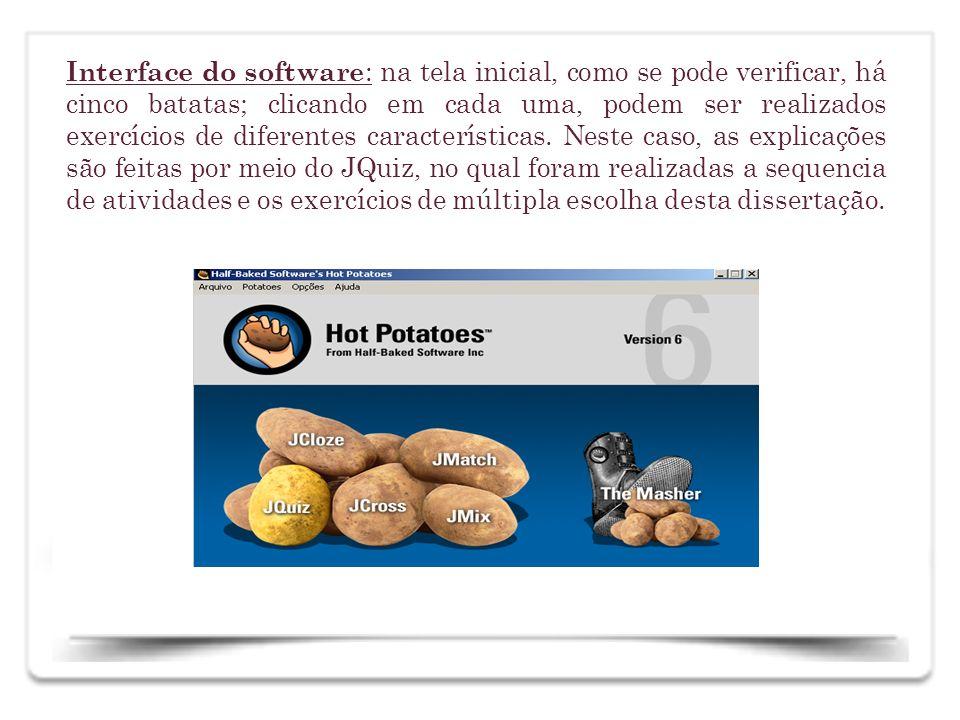 Interface do software : na tela inicial, como se pode verificar, há cinco batatas; clicando em cada uma, podem ser realizados exercícios de diferentes