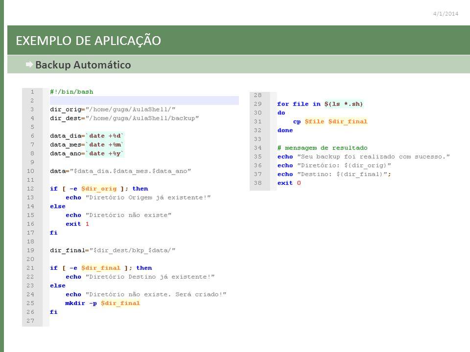 4/1/2014 EXEMPLO DE APLICAÇÃO Backup Automático