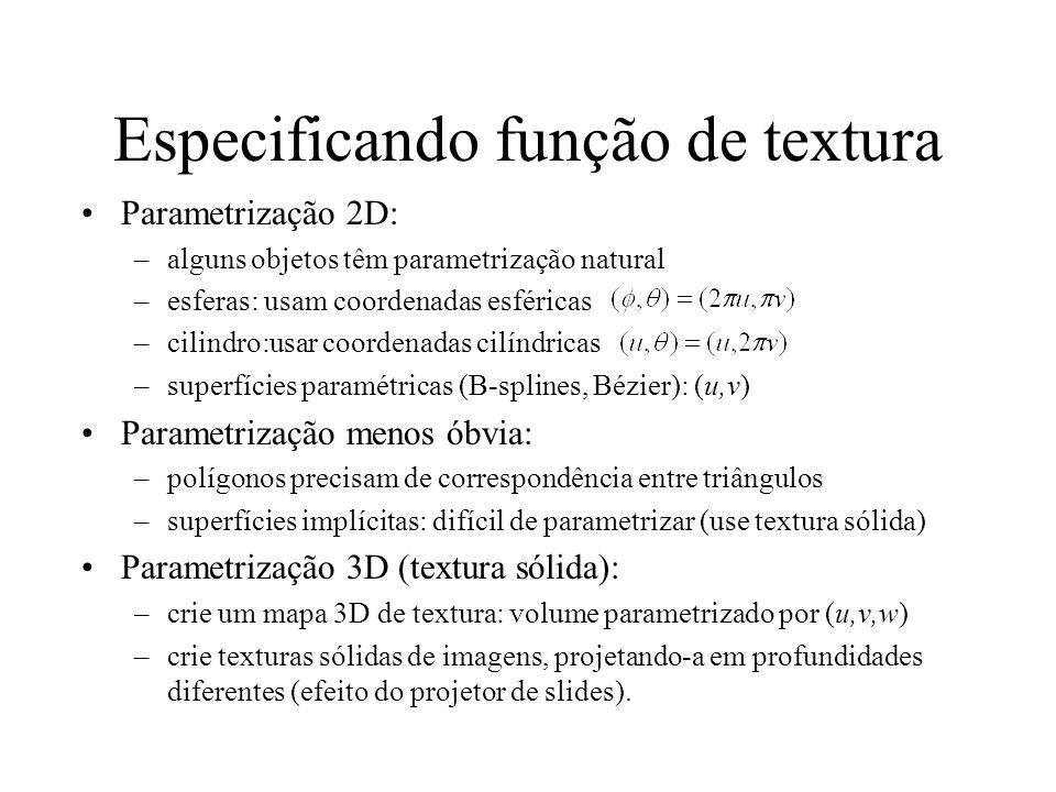 Mapa de textura sólida Um array 3D de valores de textura (algo como um bloco de mármore) –usa uma função (x,y,z)->(R,G,B) para mapear cores em pontos do espaço Na prática, o mapa é definido de forma procedimental (funcional) –não precisa armazenar array de cores 3D –definir uma função para gerar cor para cada ponto 3D As texturas sólidas mais interessantes são as aleatórias Avalia coordenadas de textura em coordenadas de objeto - caso contrário movendo o objeto, muda a textura