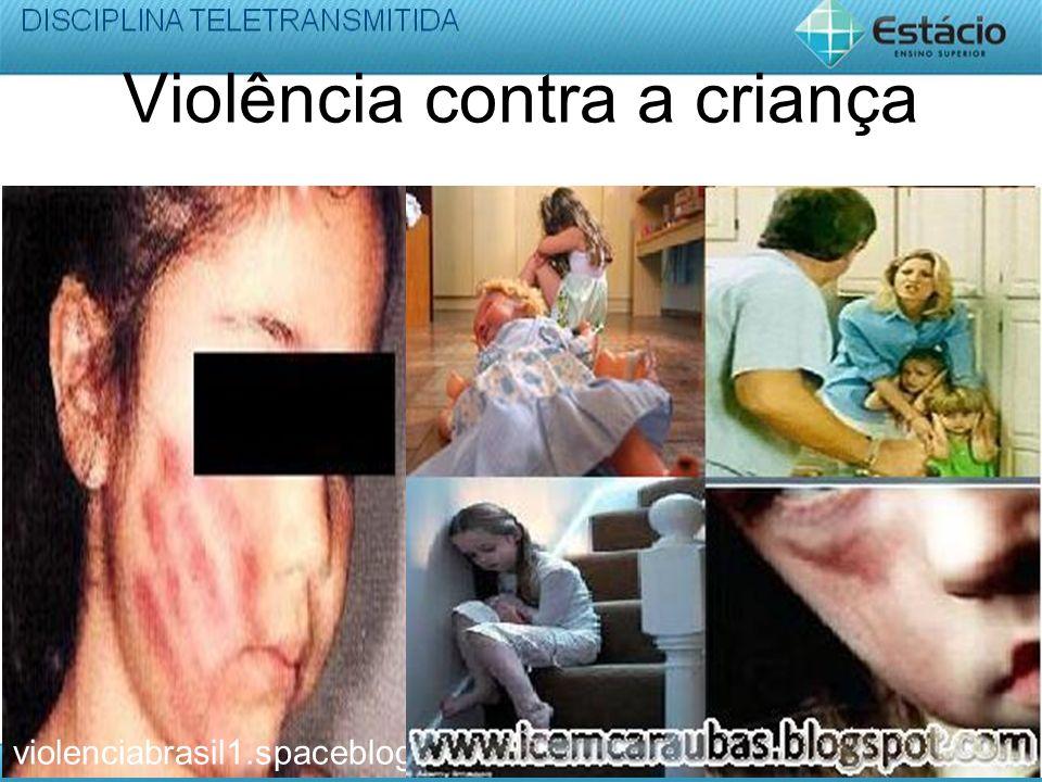 Violência contra a criança violenciabrasil1.spaceblog.com.br