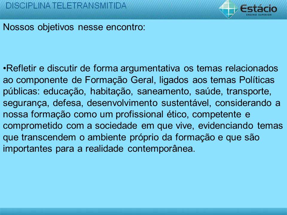 4) A preservação dos recursos naturais (água, oxigênio, etc); triplicecor.com.br