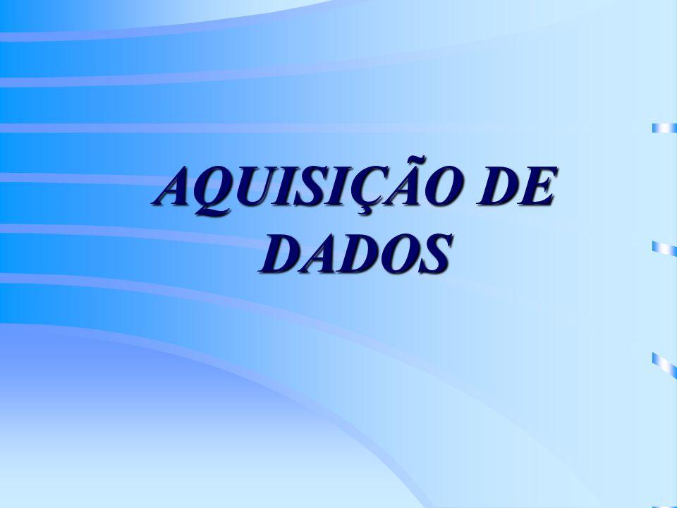 AQUISIÇÃO DE DADOS