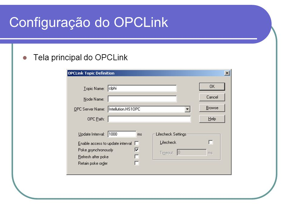 Configuração do OPCLink Tela principal do OPCLink