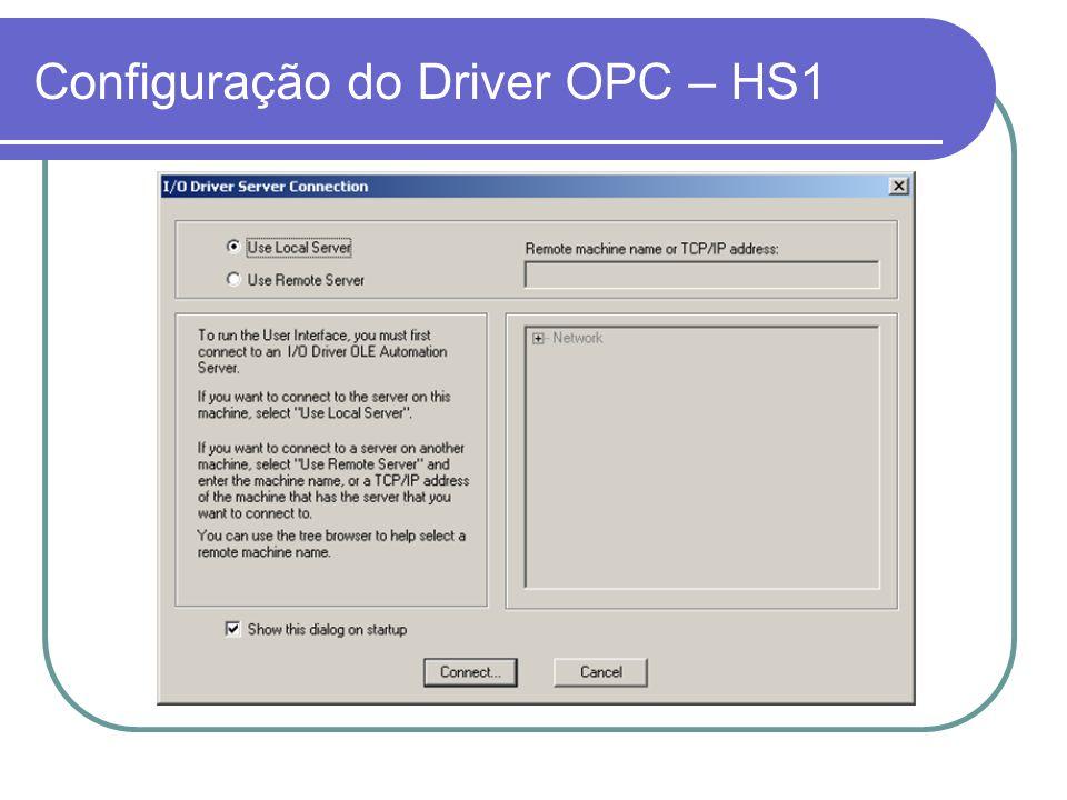 Configuração do Driver OPC – HS1
