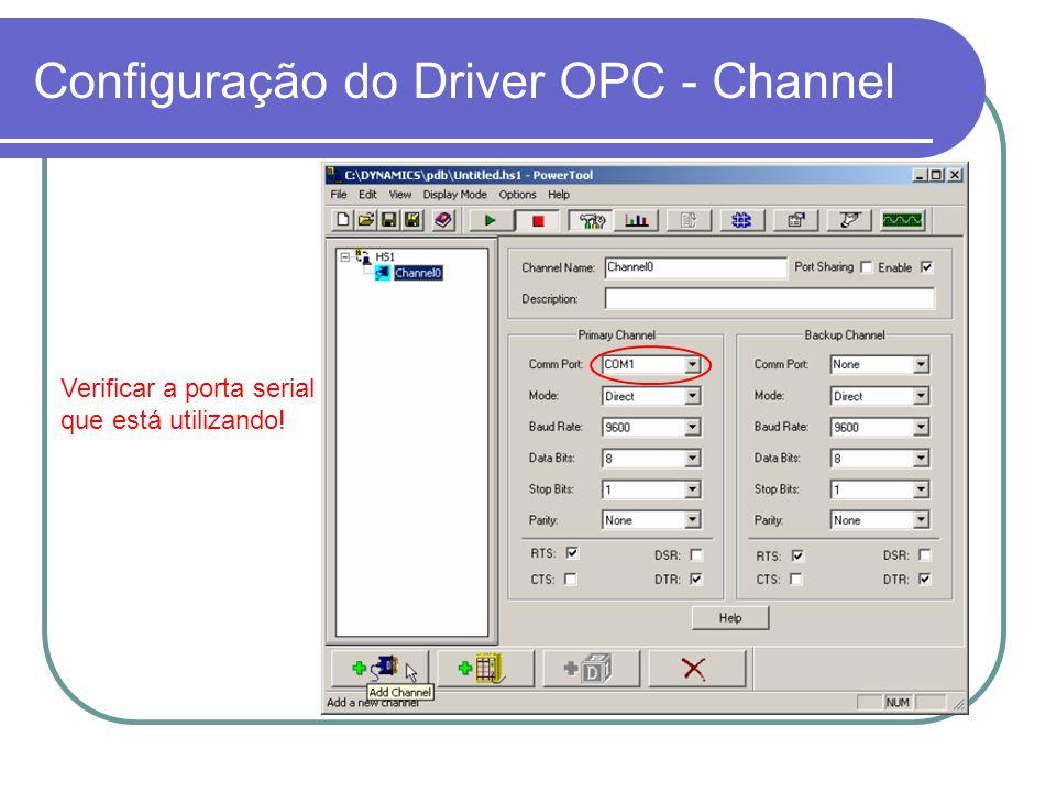 Configuração do Driver OPC - Device O endereço serve somente para comunicação de um único CLP conectado no canal serial