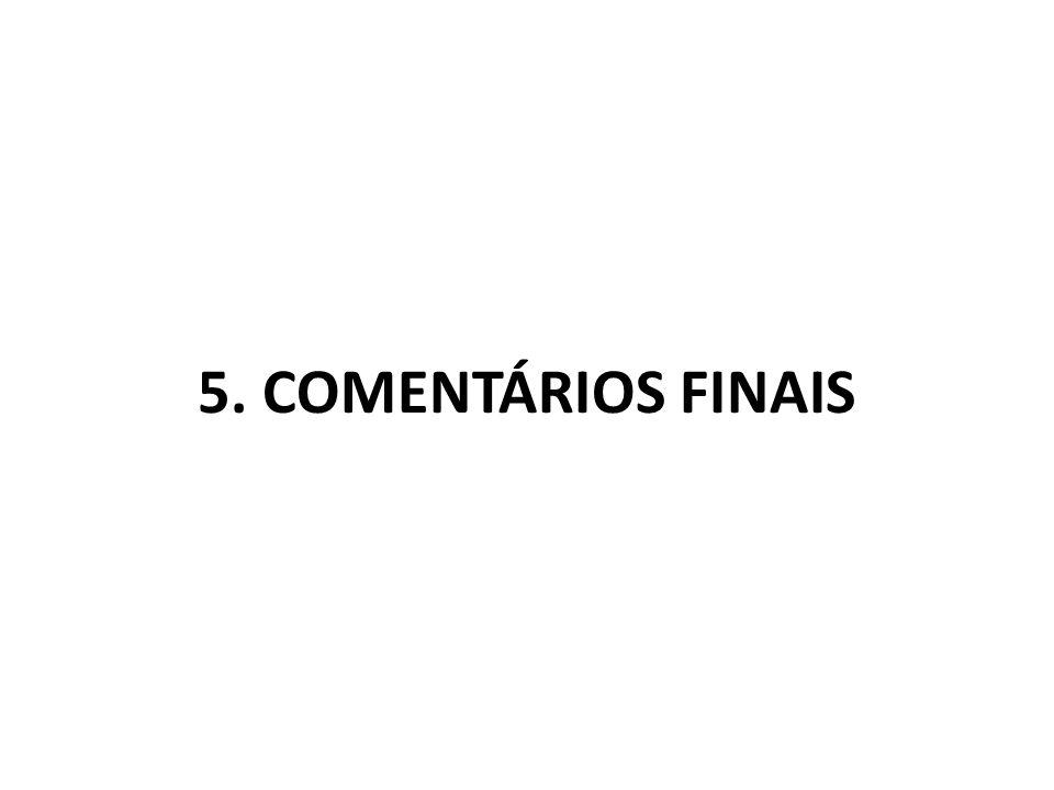 5. COMENTÁRIOS FINAIS