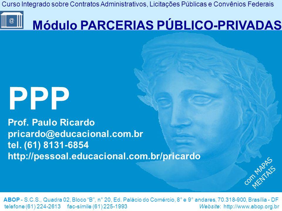42 Existem várias possibilidades de proteção dos créditos derivados dos Contratos de PPP Meios de proteção dos contratos de PPP Os empenhos relativos às contraprestações da Administração podem ser feitos diretamente em favor dos financiadores.