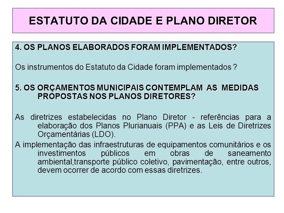 4. OS PLANOS ELABORADOS FORAM IMPLEMENTADOS.