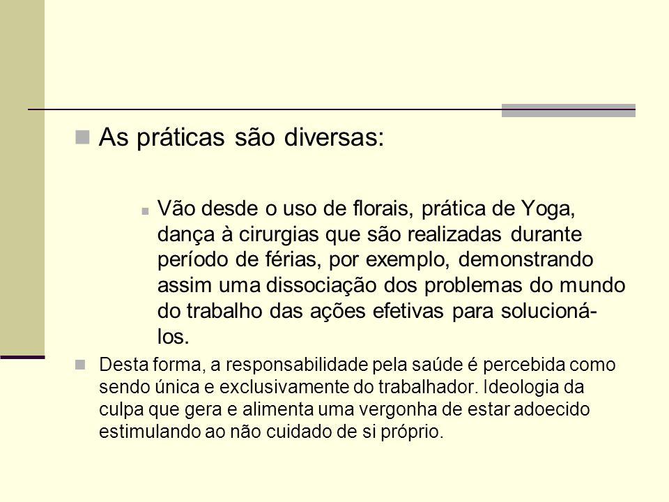 As práticas são diversas: Vão desde o uso de florais, prática de Yoga, dança à cirurgias que são realizadas durante período de férias, por exemplo, de