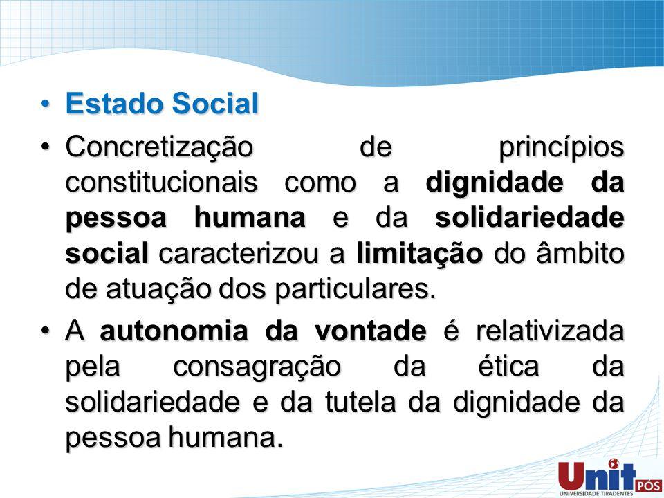 Estado SocialEstado Social Concretização de princípios constitucionais como a dignidade da pessoa humana e da solidariedade social caracterizou a limi
