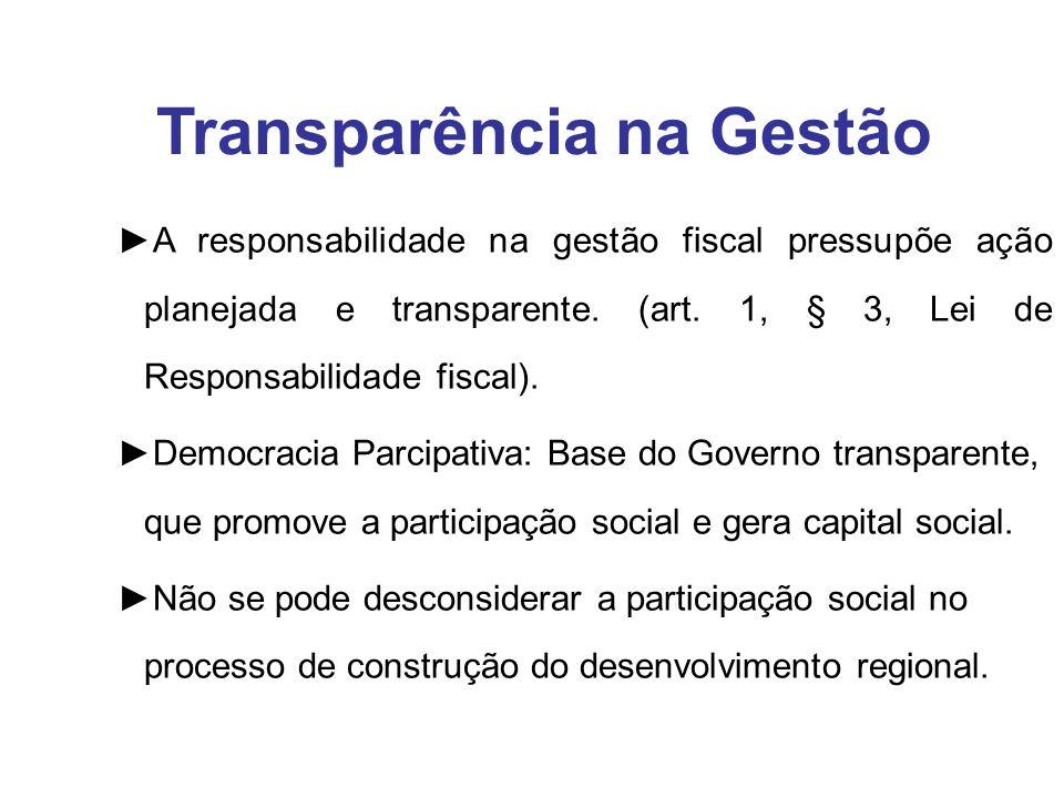 A responsabilidade na gestão fiscal pressupõe ação planejada e transparente.