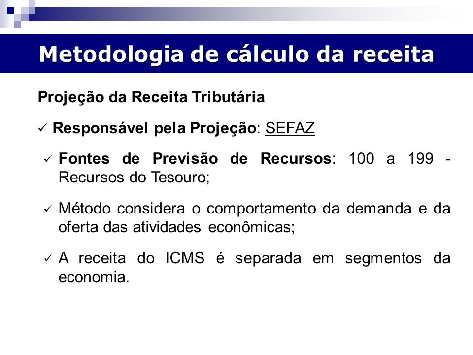 Metodologia de cálculo da receita Modelo Incremental de Previsão.