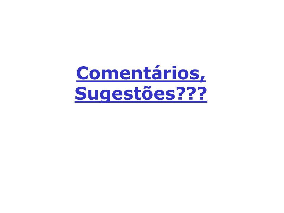 Comentários, Sugestões