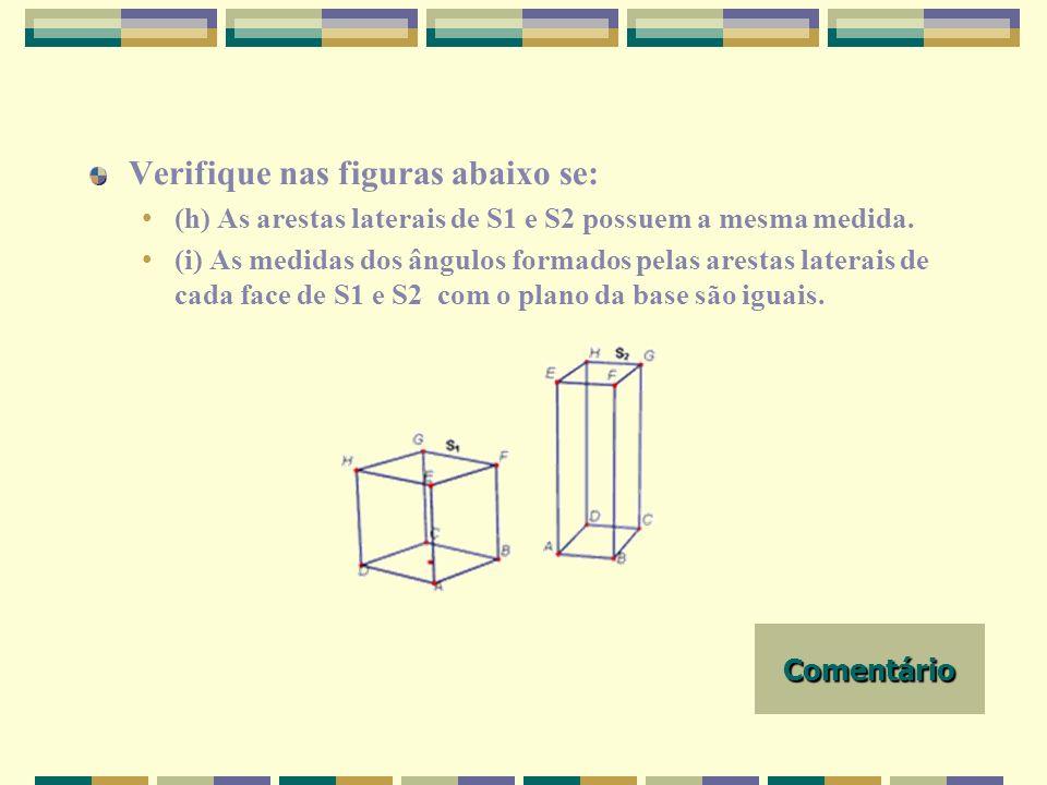 UNIFRA c) (i) Meça o comprimento das arestas da base das pirâmides P1, P2, P3 e P4 e preencha as lacunas abaixo: (ii) Os polígonos formados pelas arestas da base são regulares.