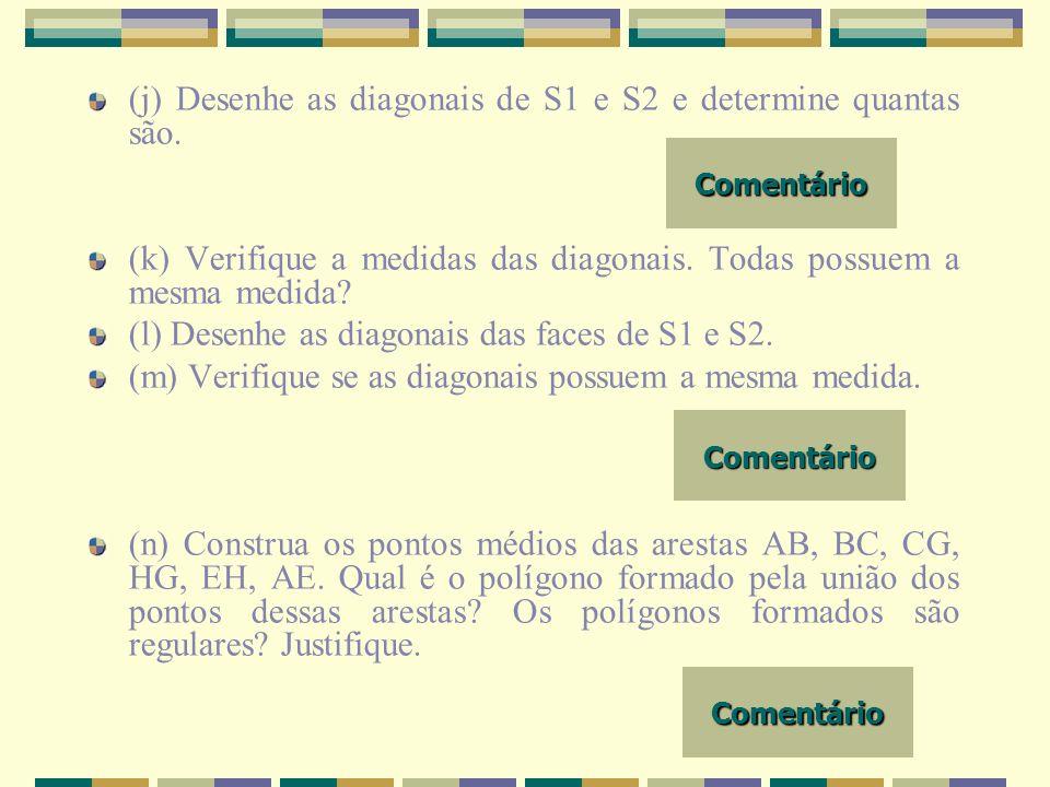 UNIFRA d) Verifique se é verdadeira a igualdade V-A+F=2 para os sólidos S1, S2 e S3, S4, S5, S6 e S7.