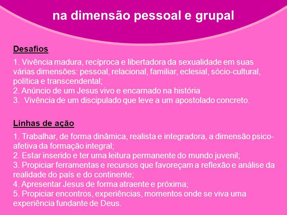 na dimensão pessoal e grupal Desafios 1.