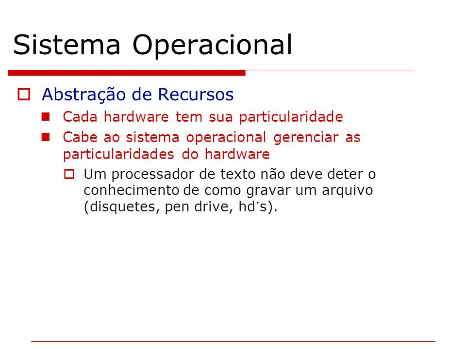 Tipos de sistemas operacionais Monoprogramação Dedicado à um único usuário.