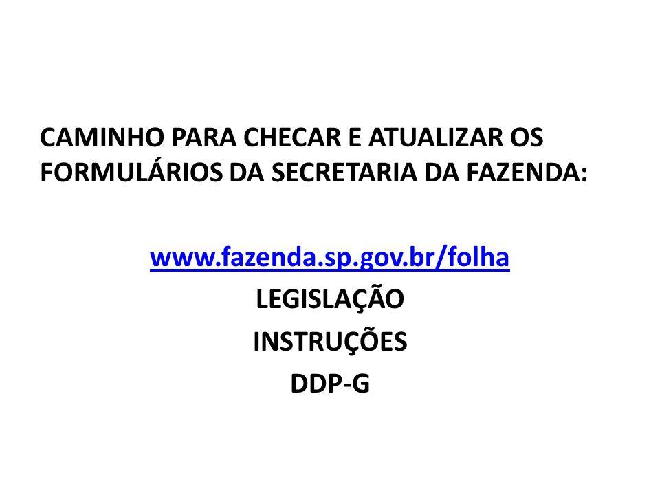 FORMULARIO – 13 – SUBSTITUIÇÃO EVENTUAL – (EXCETO QUADRO DO MAGISTÉRIO) Se for do mês atual enviar só a via do formulário para a Diretoria de Ensino (NFP), não enviar para a DSD.