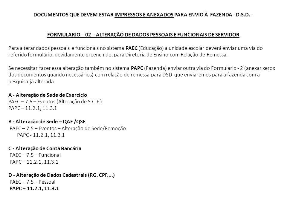 CAF ELETRÔNICA (ENVIAR IMEDIANTAMENTE) FORMULARIO – 04 RESPONSABILIDADES PERTINENTES AO FUNCIONÁRIO/SERVIDOR Fundamentação Legal Lei n.º 10.261/68, art.