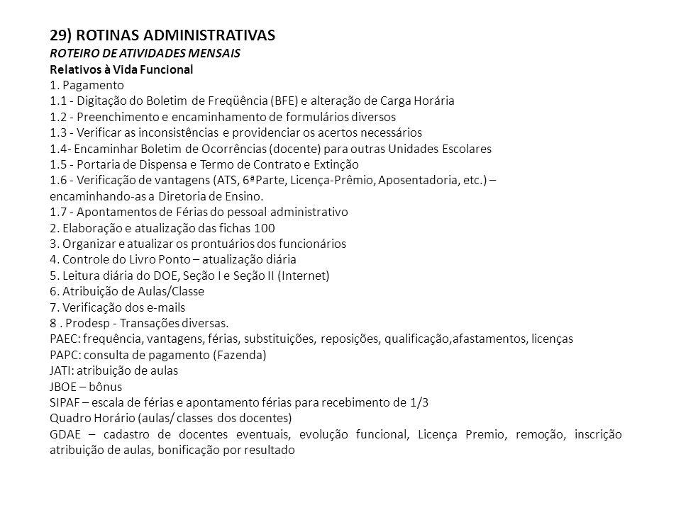 29) ROTINAS ADMINISTRATIVAS ROTEIRO DE ATIVIDADES MENSAIS Relativos à Vida Funcional 1.