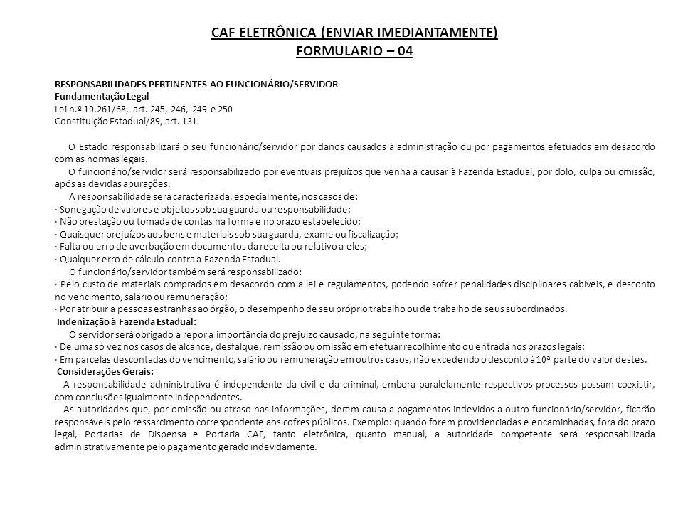 Decreto Nº 41.599, de 21 de fevereiro de 1997 Dispõe sobre procedimentos para ressarcimento e imposição de responsabilidade a servidor que der origem a pagamentos indevidos a outros servidores MÁRIO COVAS, Governador do Estado de São Paulo, no uso de suas atribuições legais, Considerando competir à Secretaria da Fazenda, através do Departamento de Despesa de Pessoal do Estado - DDPE, da Coordenação da Administração Financeira, o controle e a execução da Folha de Pagamento de Pessoal do Estado; Considerando que falhas vêm sendo constatadas pelo DDPE nas informações prestadas pelos órgãos incumbidos do preparo de dados destinados ao sistema de pagamento de pessoal; Considerando a necessidade de se aprimorar o sistema de Administração de Pessoal, Decreta: Artigo 1.º - Fica a Secretaria da Fazenda, através da Coordenação da Administração Financeira - Departamento de Despesa de Pessoal do Estado - DDPE, incumbida de comunicar às Secretarias de Estado, eventuais irregularidades constatadas na prestação de informações destinadas ao preparo da folha de pagamento pelas unidades integrantes do Sistema de Administração de Pessoal, para fins de inscrição e apuração de responsabilidade, nos termos dos artigos 245 a 250, da Lei nº 10.261, de 28 de outubro de 1968.