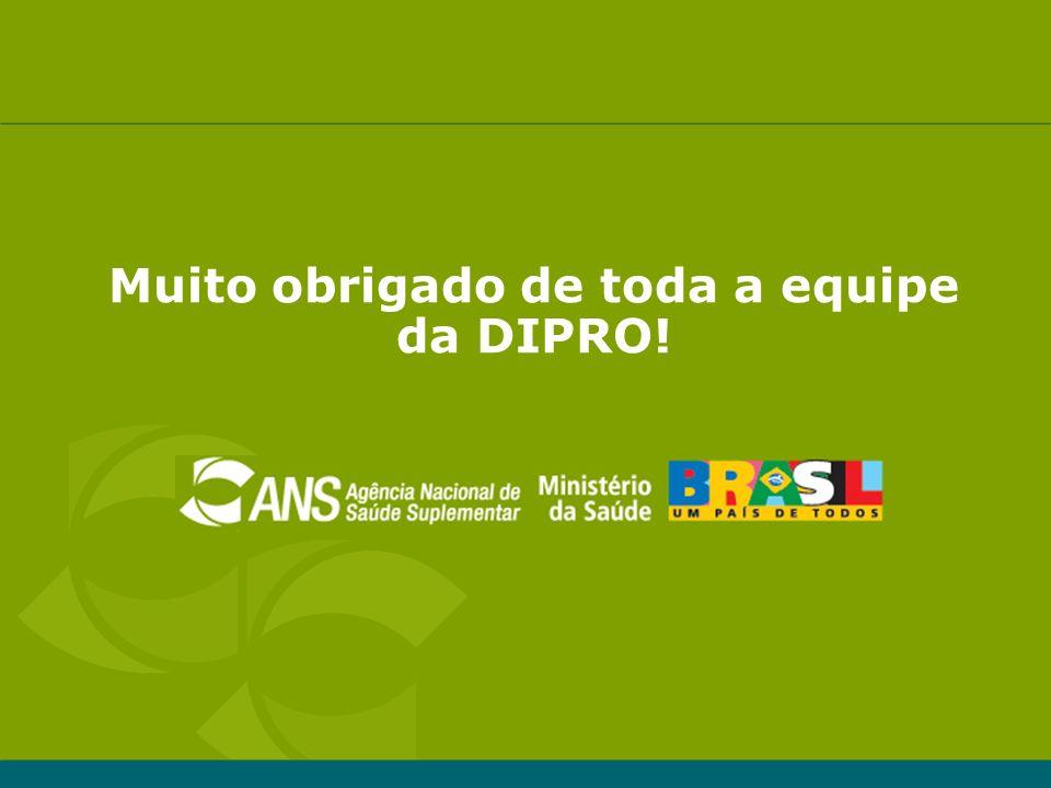 Muito obrigado de toda a equipe da DIPRO!