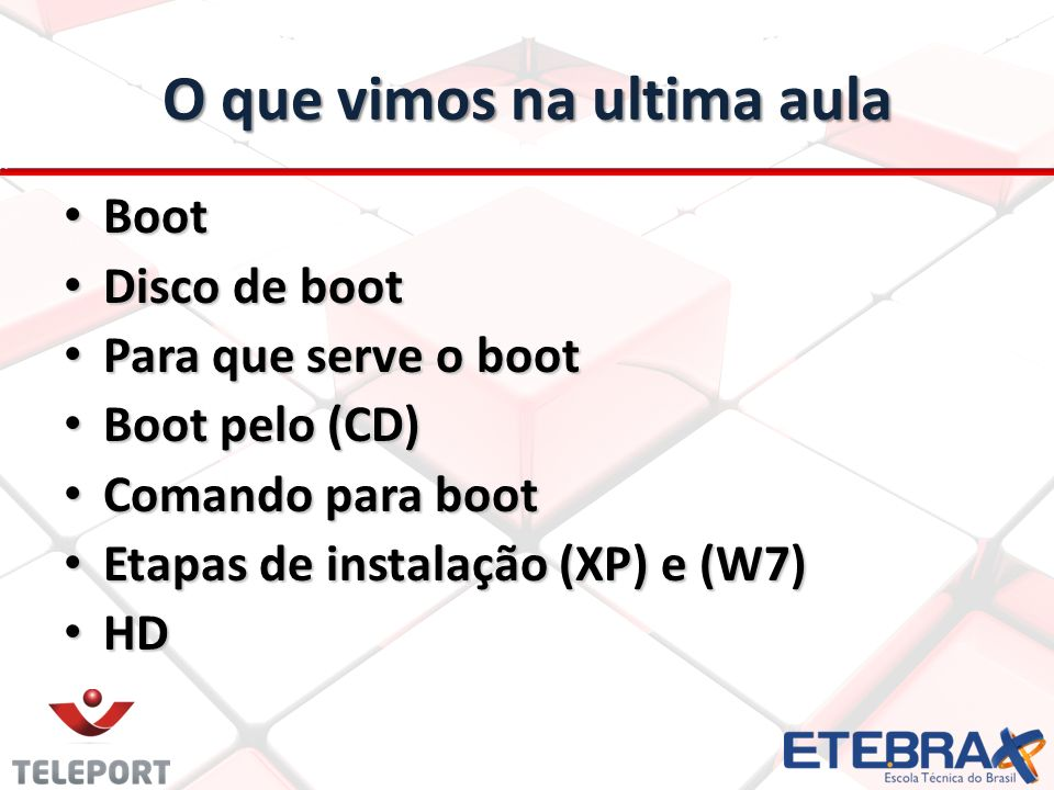 Backup Backup Clear Cmos Clear Cmos Jumper da fonte (ATX) Jumper da fonte (ATX) Fusível Fusível Cooler Cooler Bips no (PC) Bips no (PC) Painel frontal do (PC) Painel frontal do (PC) O que vimos na ultima aula